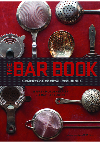 The Bar Book by David Morgenthaler